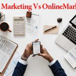 Digital Marketing và Online Marketing có gì khác nhau?