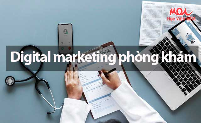 Khóa học Digital Marketing cho phòng khám