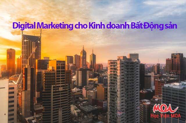 Khóa học Digital Marketing cho Kinh doanh Bất động sản